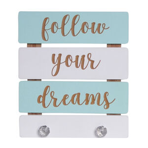 Follow Your Dreams Prints With Hooks